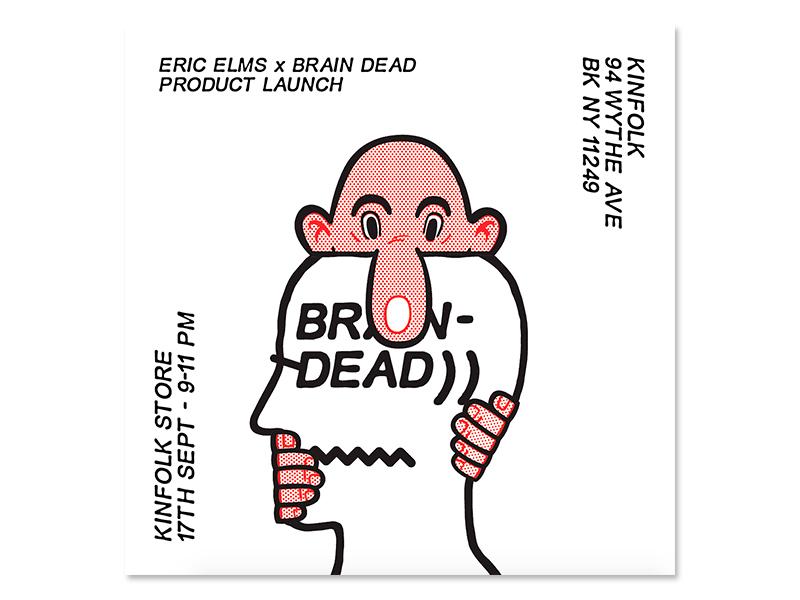 Eric Elms Brain Dead Kinfolk