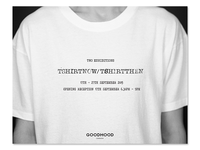 goodhood-london-tshirtnow-tshirtthen